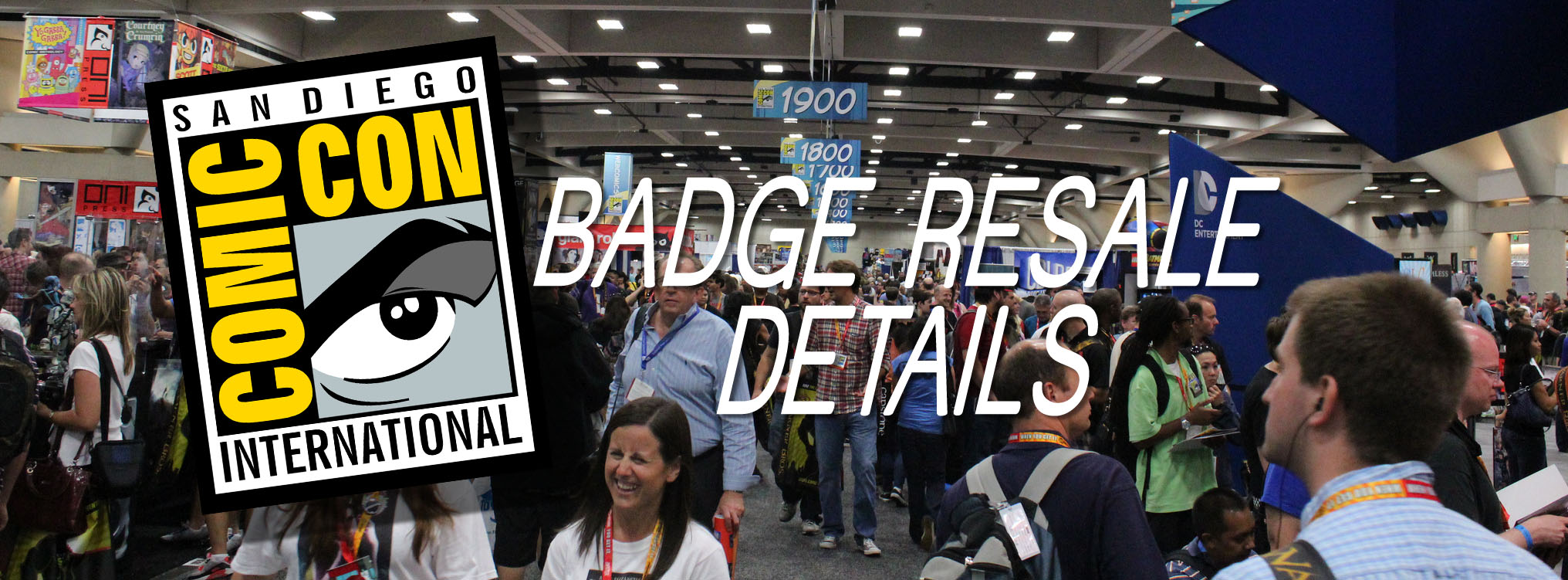San Diego Comic Con 2013 Badge Resale Details